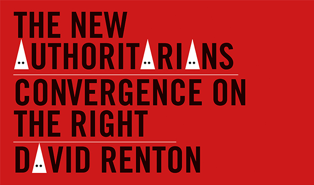 David Renton - The New Authoritarians