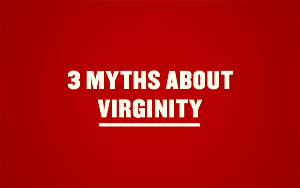 3 myths about virginity